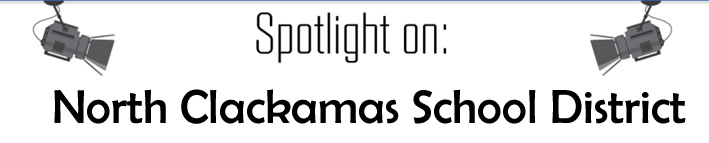 Spotlight on N. Clackamas School District